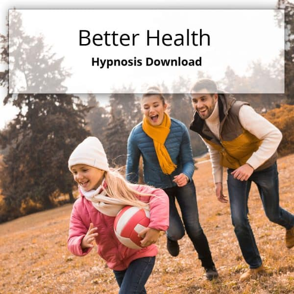 Hypnosis download for better health
