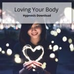 Hypnosis download to love your body